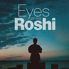 Eyes of the Roshi Movie Eric Roberts