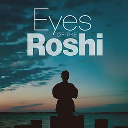 Eyes of the Roshi Movie Eric Roberts