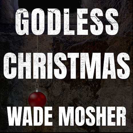 Godless Xmas-Cover-CD Baby 1.png