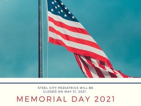 Memorial Day: May 31, 2021