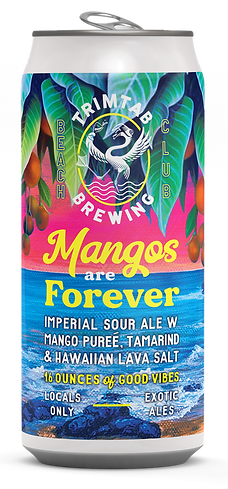 Mangos are Forever Imperial Sour Ale