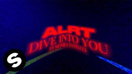 ALRT - Dive Into You (ft Monika Santucci) [Official Lyric Video]