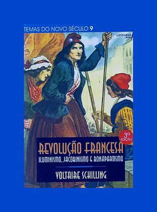 Revolução Francesa: Iluminismo, jacobinismo e bonapartismo