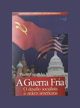 A Guerra Fria - O desafio socialista à ordem americana