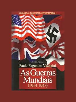 As Guerras Mundiais (1914 - 1945)