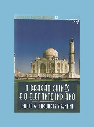 O Dragão chinês e o elefante indiano