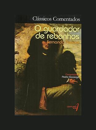 O Guardador de rebanhos: Fernando Pessoa / Alberto Caeiro