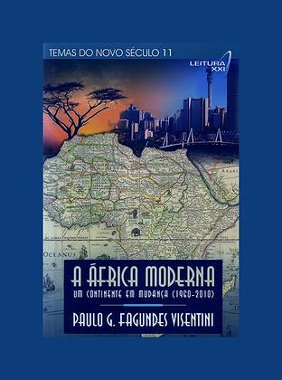 A África moderna: um continente em mudança (1960-2010)