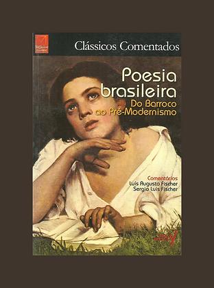 Poesia Brasileira: do Barroco ao Pré-Modernismo