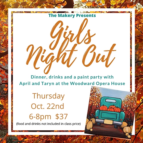 Sold Out! Girls Night Out! Dinner, Drinks and Paint Party