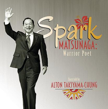 Spark Matsunaga: Warrior Poet - CD