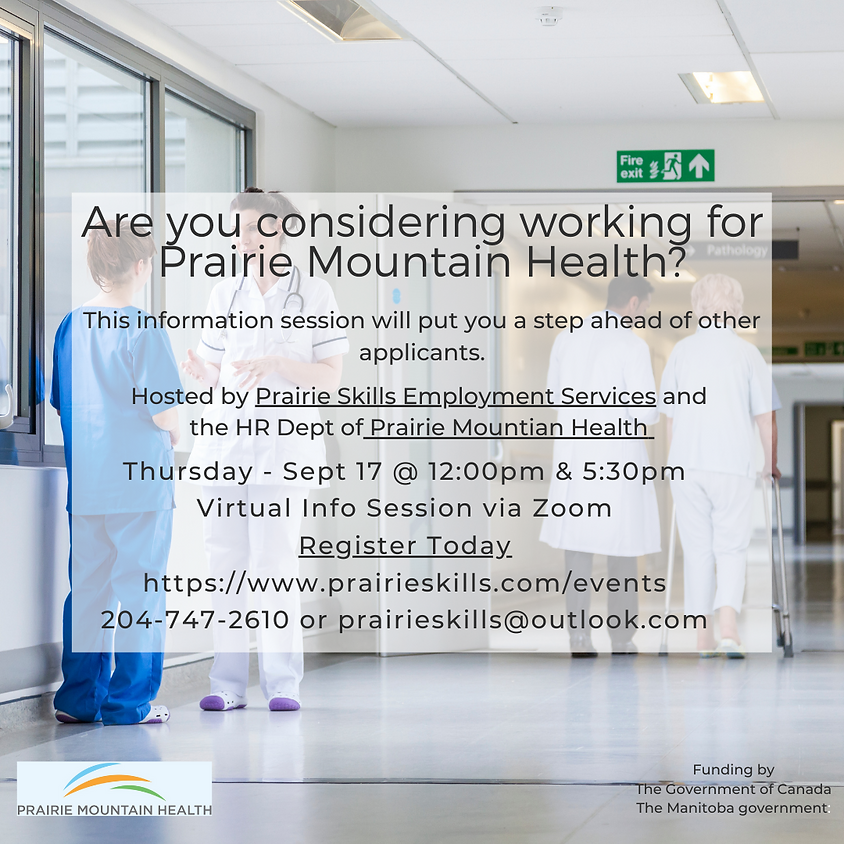 Prairie Mountain Health Information Session - 5:30pm