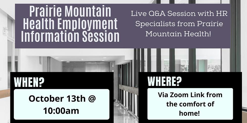 Prairie Mountain Health Info Session