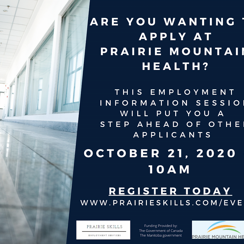 October 21 - Prairie Mountain Health Information Session - 10am