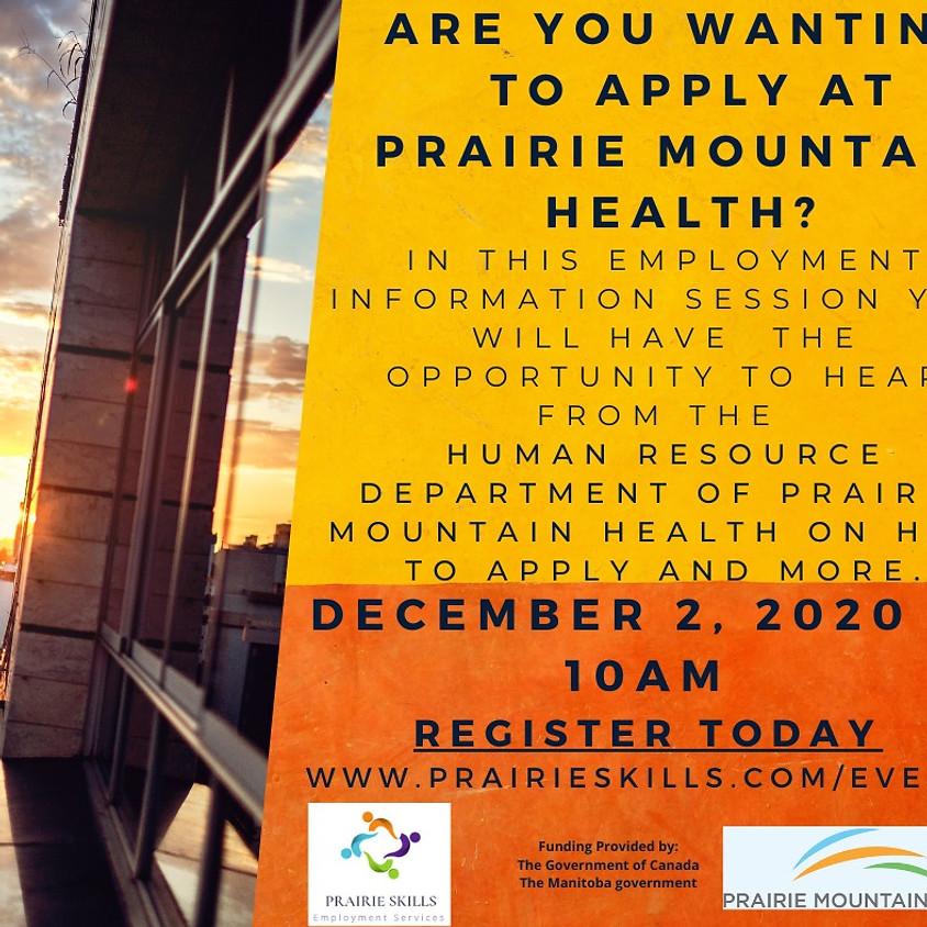 December 2 - Prairie Mountain Health Information Session - 10am