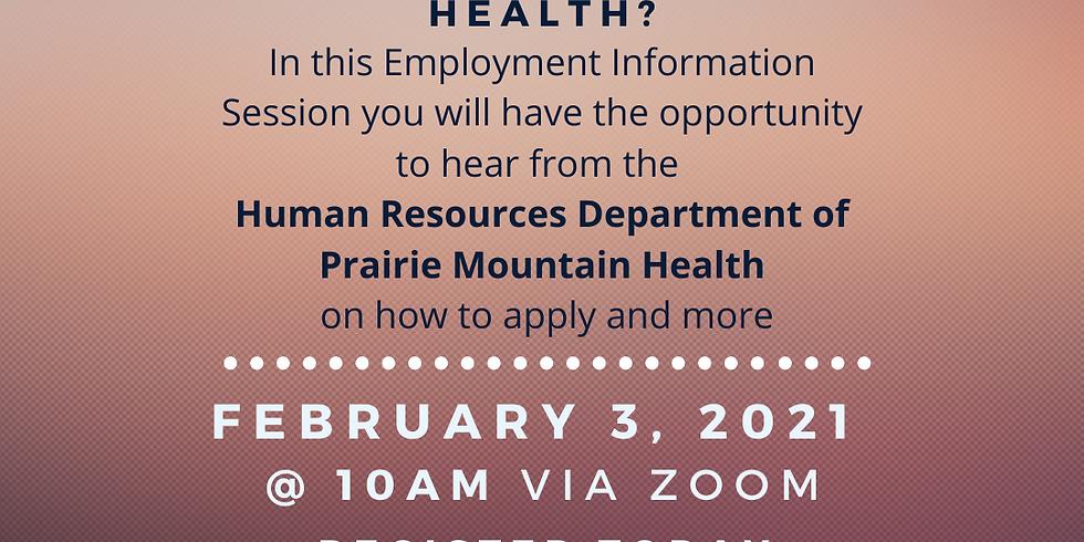 Feb 3 - Prairie Mountain Health Information Session - 10am
