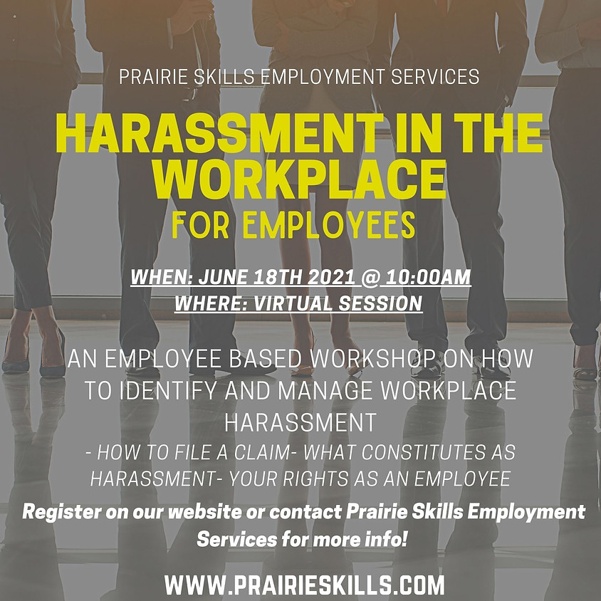 Harassment in the Workplace- For Employees