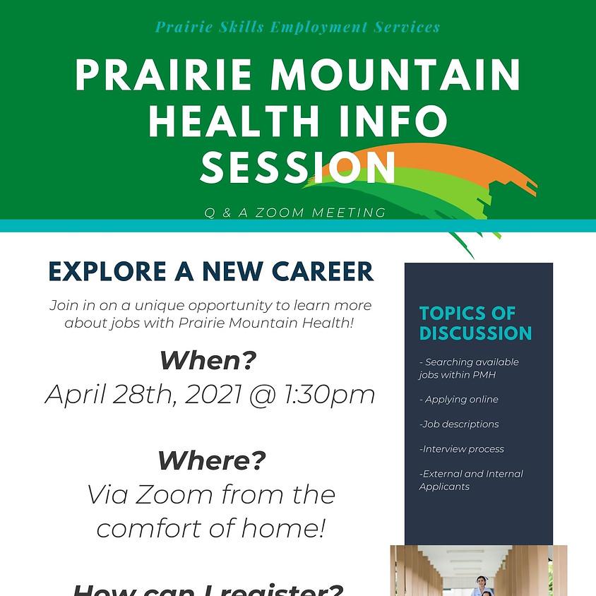 April 28- Prairie Mountain Health Information Session
