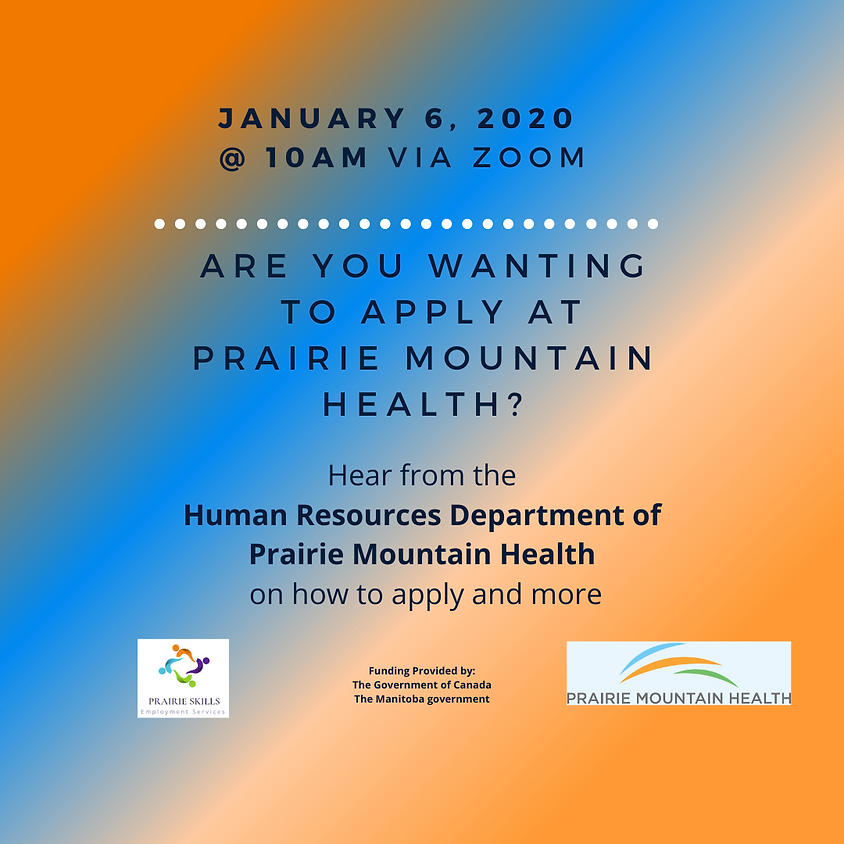 Jan 6 - Prairie Mountain Health Information Session - 10am