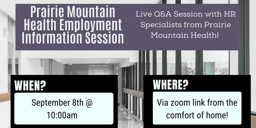 Prairie Mountain Health Employment Info Session