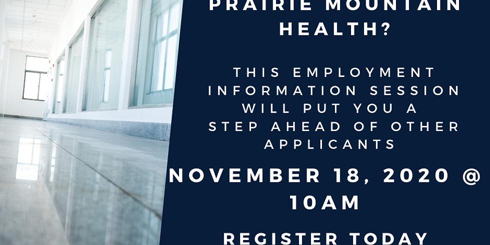 November 18 - Prairie Mountain Health Information Session - 10am