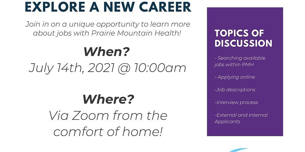 June 23th Prairie Mountain Health Information Session 10am