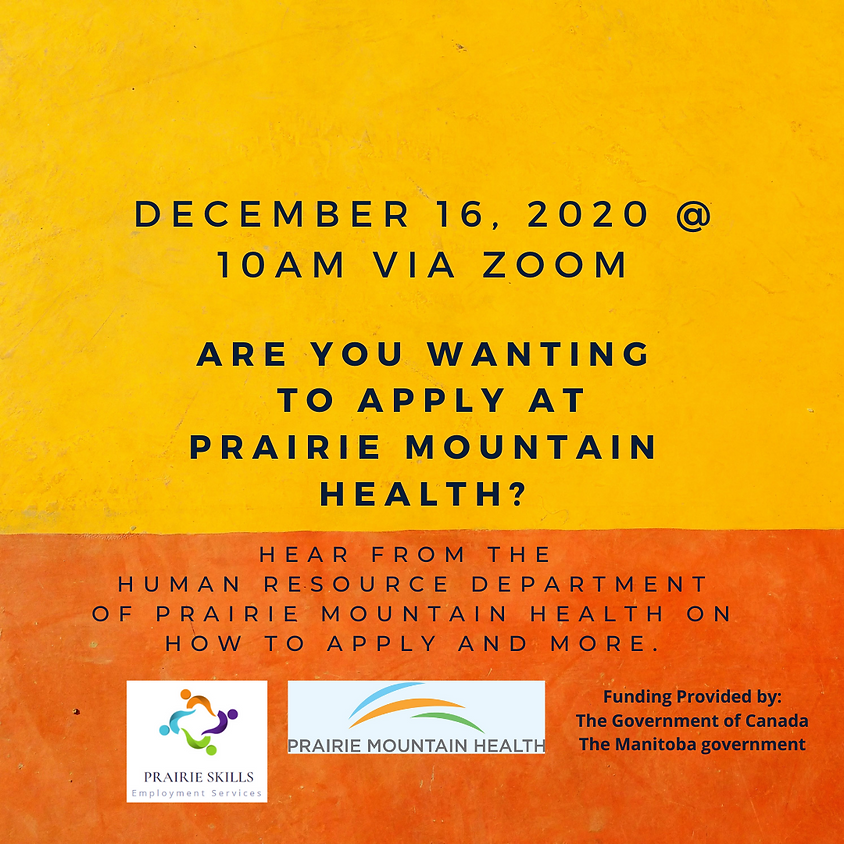 December 16 - Prairie Mountain Health Information Session - 10am