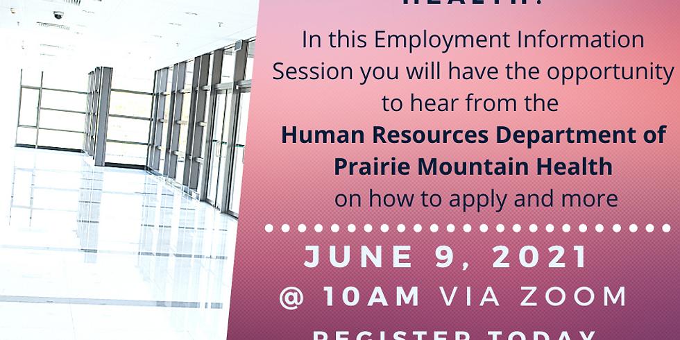 June 9th Prairie Mountain Health Information Session 10am
