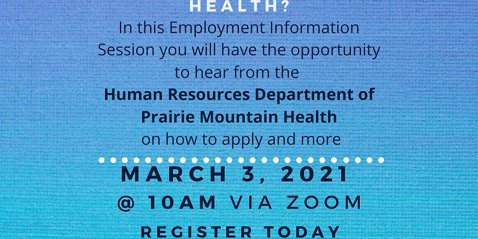 March 3 - Prairie Mountain Health Information Session - 10am