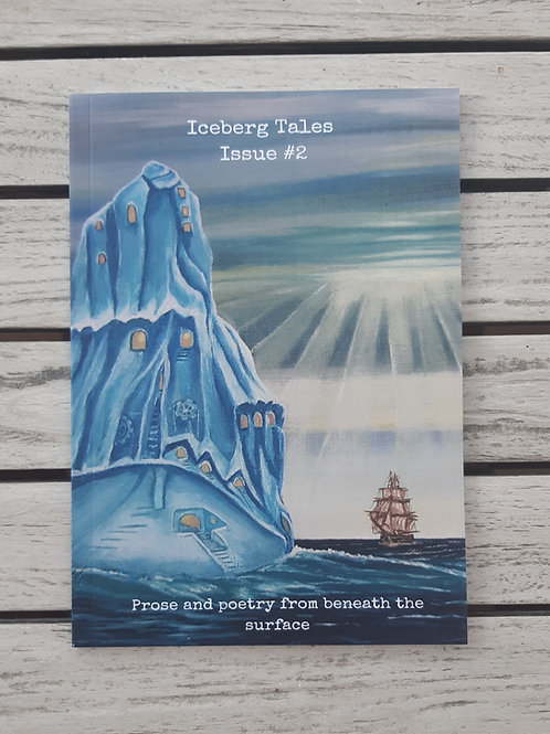 Iceberg Tales Issue #2