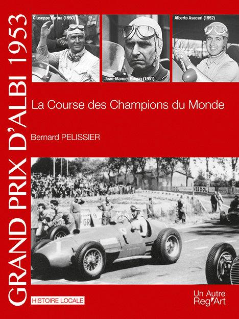 GRAND PRIX D'ALBI 1953. La course des Champions du