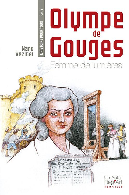 OLYMPE DE GOUGES. Femme de lumières