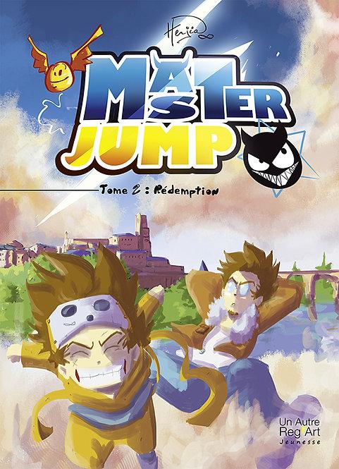 MASTER JUMP TOME2. Rédemption