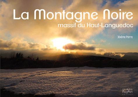 LA MONTAGNE NOIRE un massif du Haut-Languedoc