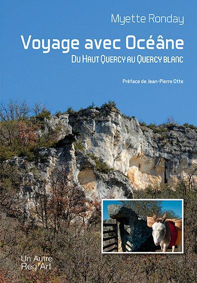 Voyage avec Océâne. Du Haut-Quercy au Quercy Blanc