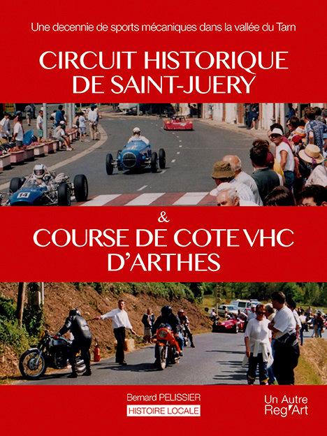CIRCUIT DE SAINT JUERY et COURSES D'ARTHES