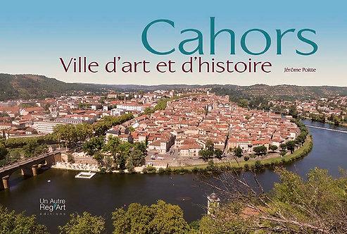CAHORS. Ville d'Art det d'Histoire