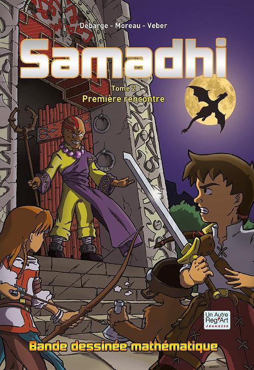 SAMADHI - Tome 2 - Première rencontre