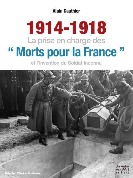 1914-1918. La prise en charge des morts...