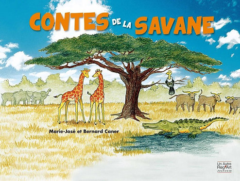 LES CONTES DE LA SAVANE