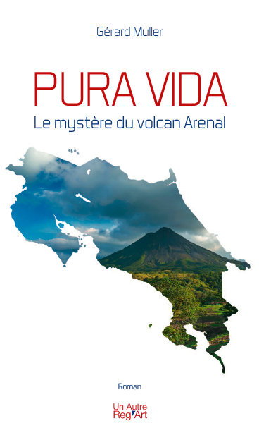 PURA VIDA. Le mystère du volcan Arenal