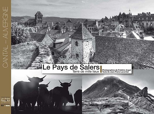 PAYS DE SALERS. Terre de mille lieux