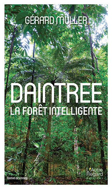 DAINTREE la forêt intelligente