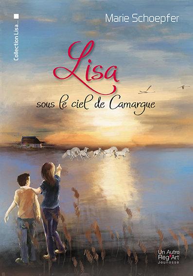 LISA sous le ciel de Camargue