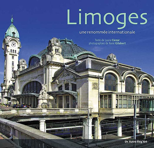 LIMOGES. Une renommée internationale