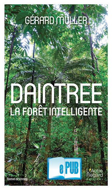 DAINTREE. La forêt intelligente