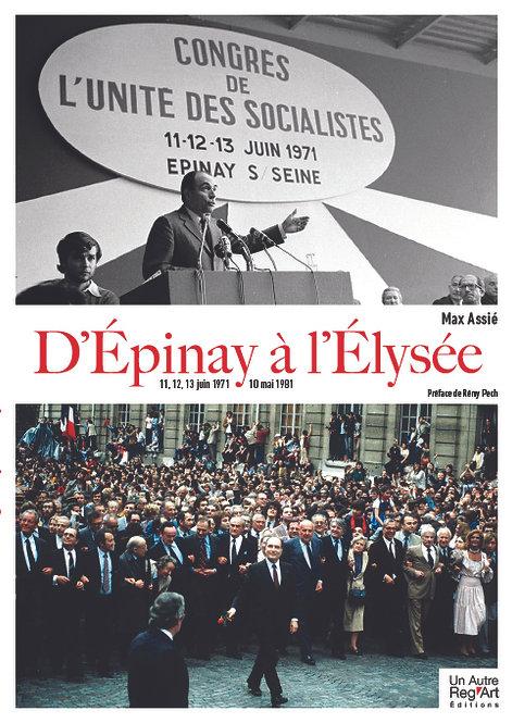 D'Épinay à l'Élysée. 11, 12 et 13 juin 1871 - 10 mai 1981