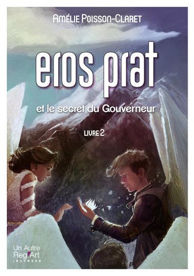 EROS PRAT et le Secret du Gouverneur