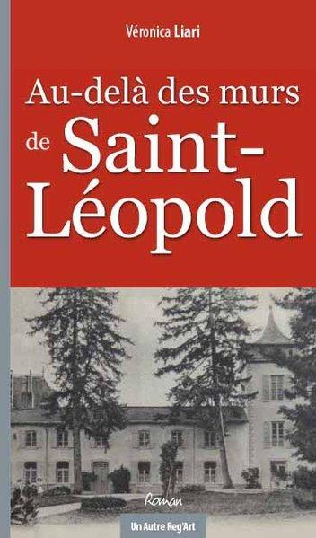 AU-DELA DES MURS DE SAINT-LEOPOLD