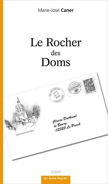 LE ROCHER DES DOMS